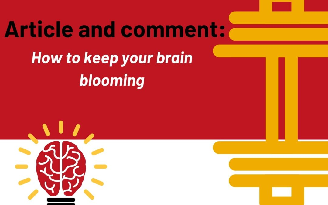 Article and comment: how to keep you brain blooming