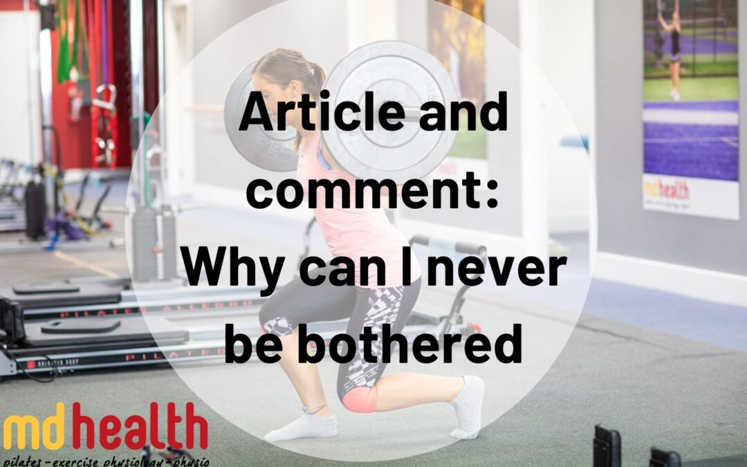 Article and comment – Why can I never be bothered?
