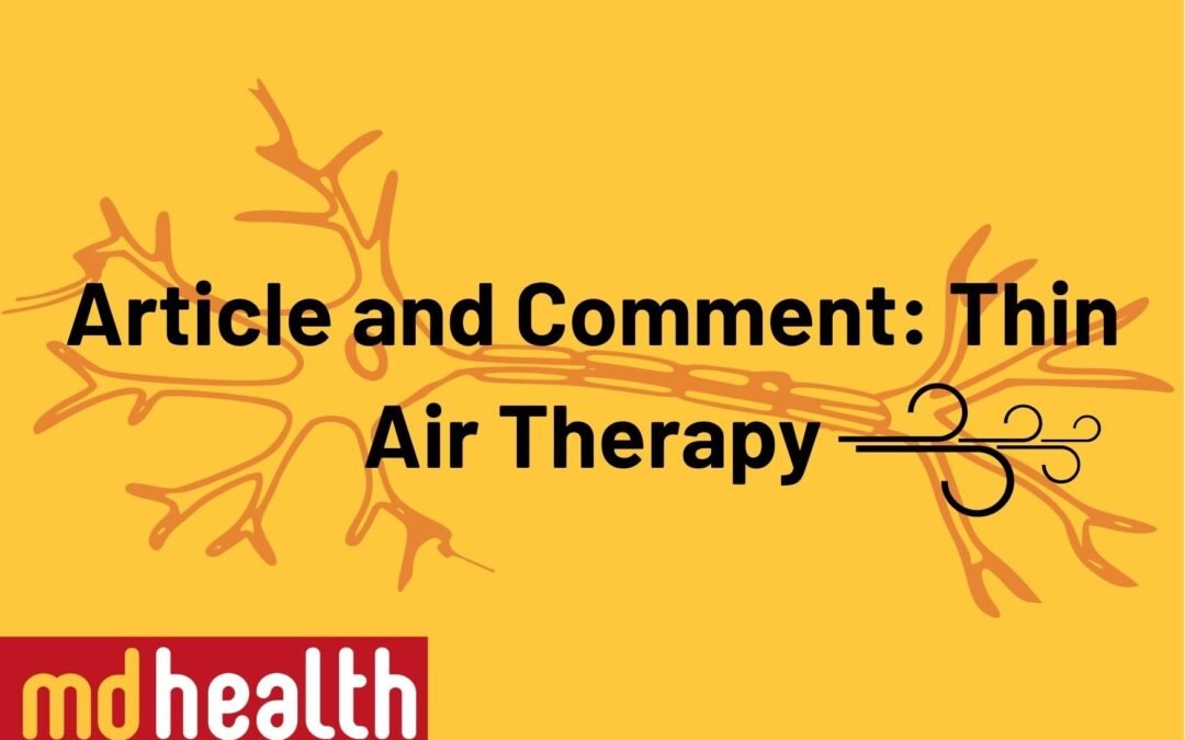 Article and comment – Thin air therapy